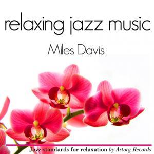 Miles Davis Relaxing Jazz Music