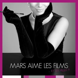 Mars aime les films et les filles!