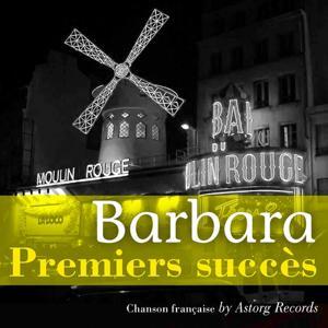 Barbara (Premiers succès)