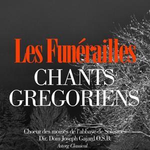 Chants grégoriens : Les funérailles