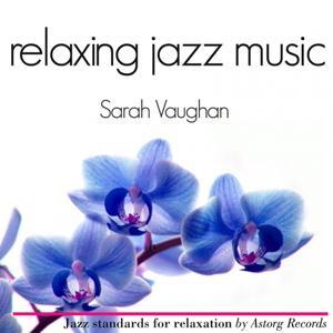 Sarah Vaughan Relaxing Jazz Music