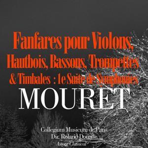 Mouret: Fanfares pour violons, hautbois, bassons, trompettes et timbales - 1e suite de symphonies