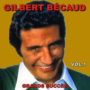 Gilbert Bécaud (Grands succès, Vol. 1)