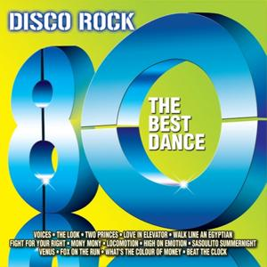 Disco Rock 80 (The Best Dance)