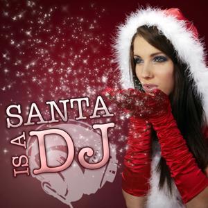 Santa is a dj