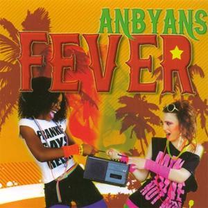 Anbyans Fever