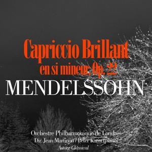 Mendelssohn: Capriccio Brillant en si mineur, Op. 22
