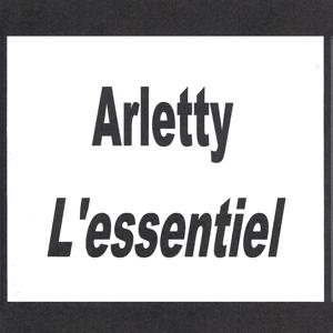 Arletty - L'essentiel