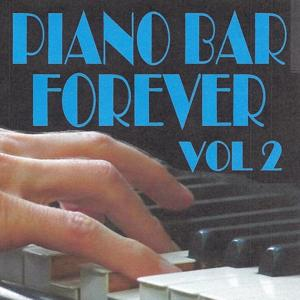 Piano bar forever volume 2