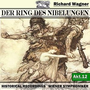 Der Ring des Niebelungen, Akt.12