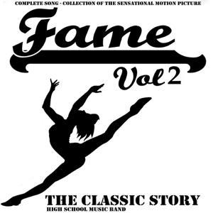 Fame, Vol. 2