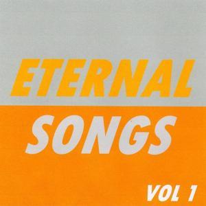Eternal Songs, Vol. 1