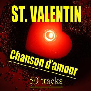 St. Valentin / Chanson d'amour