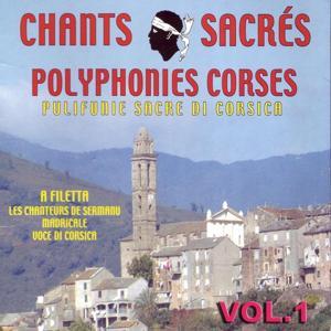 Chants sacrés polyphonies Corses, vol. 1