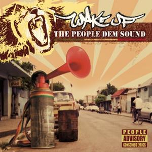 Wake Up - The People Dem Sound