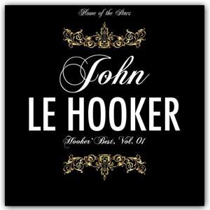 Hooker`s Best, Vol.1 (Rare Recordings)
