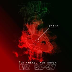 Ton chéri, mon amour (The Remix)