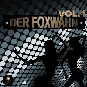 Der Foxwahn, Vol. 01