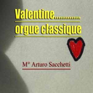 Valentine... Orgue classique