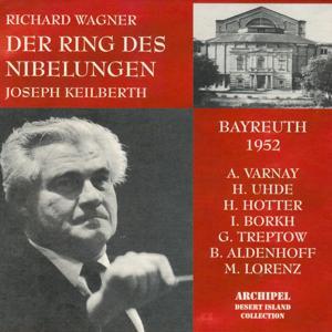 Richard Wagner: Der Ring des Nibelungen (Bayreuth 1952)