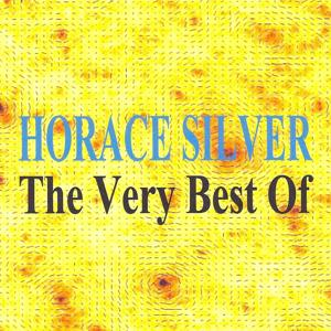 The Very Best of Horace Silver