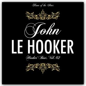 Hooker`s Best, Vol.2 (Rare Recordings)
