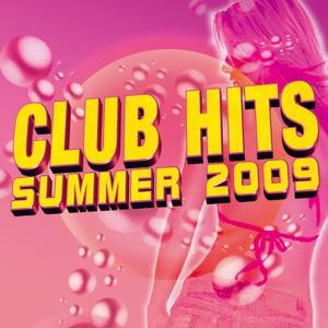 Club Hits Summer 2009