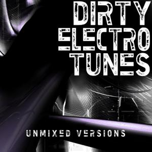Dirty Electro Tunes
