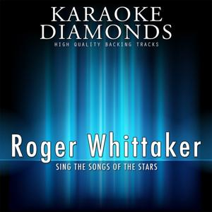 Roger Whittaker : The Best Songs (Karaoke Version)