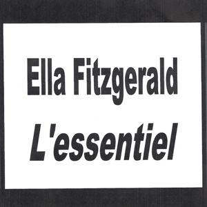 Ella Fitzgerald - L'essentiel