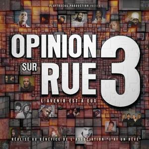 Opinion Sur Rue Vol.3