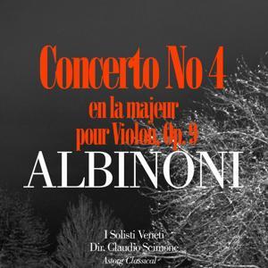 Albinoni: Concerto No. 4 en la majeur pour Violon, Op. 9