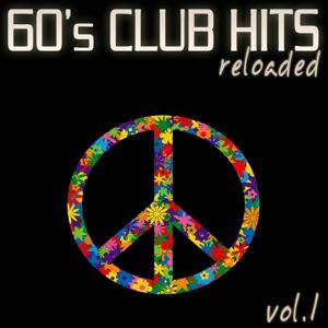 60's Club Hits Reloaded, Vol. 1