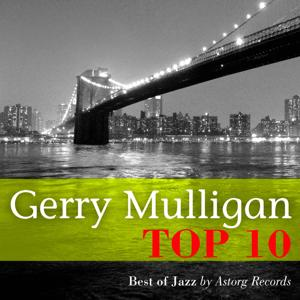 Gerry Mulligan Relaxing Top 10 (Relaxation & Jazz)