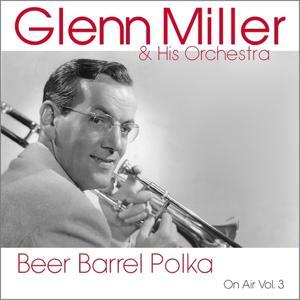 Beer Barrel Polka (On Air Vol. 3)