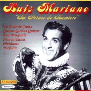 21 succès de Luis Mariano, le prince de lumière