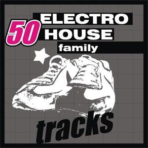 50 Electro House Family Tracks