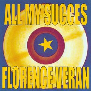 All My Succes - Florence Veran