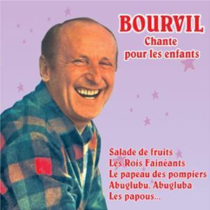 Bourvil chante pour les enfants