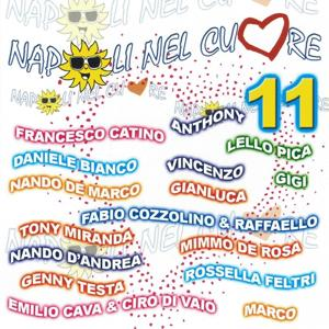 Napoli nel cuore compilation, vol. 11 (Various Artists Compilation)