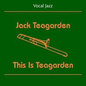 Vocal Jazz (Jack Teagarden - This Is Teagarden)