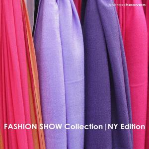 Fashion Show Collection | NY Edition