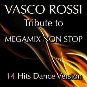 Tribute to Vasco Rossi: Megamix Non Stop