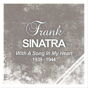 With A Song In My Heart (1939 - 1944)