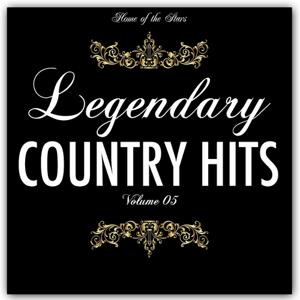 Legendary Country Hits, Vol. 5 (Tribute to the Best Country Hits)