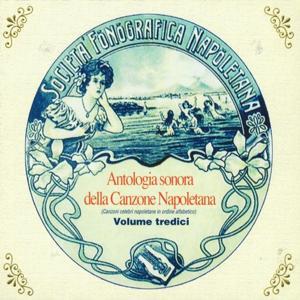Antologia sonora della canzone napoletana, Vol. 13