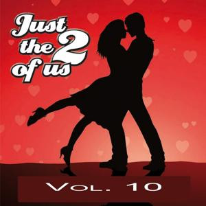 Just The Two Of Us Vol. 10