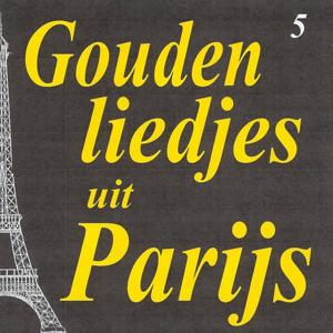 Gouden liedjes uit Parijs, Vol. 5