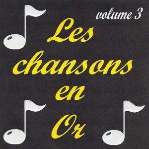Les chansons en or, vol. 3