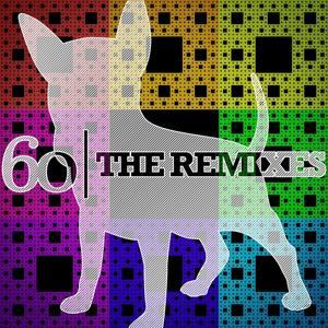60: The Remixes
